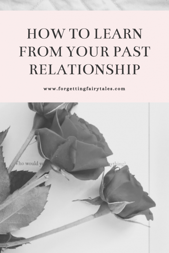 Learn From Your Past Relationship