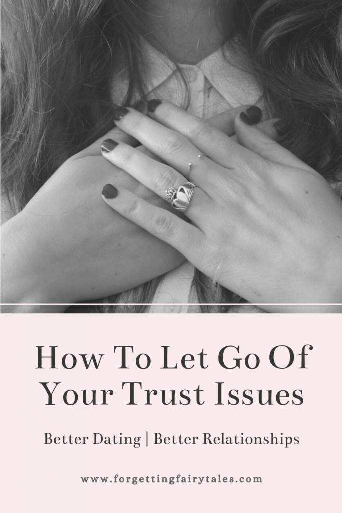 Let Go Of Trust Issues