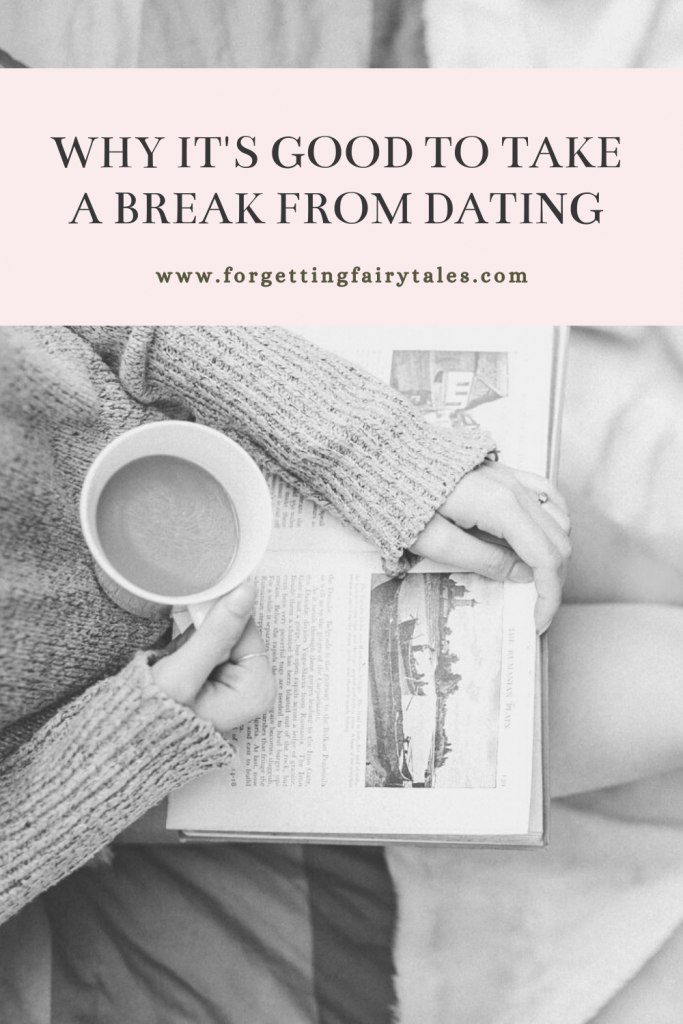 Benefits of Taking a Break From Dating