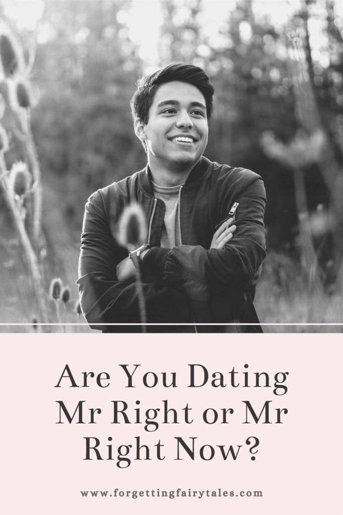 Are You Dating Mr Right or Mr Right Now?