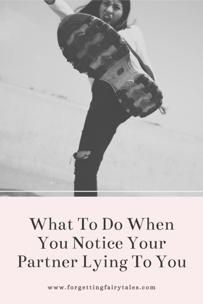 What To Do When You Notice Your Partner Lying To You