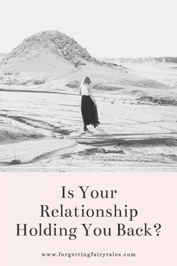 Is Your Relationship Holding You Back?
