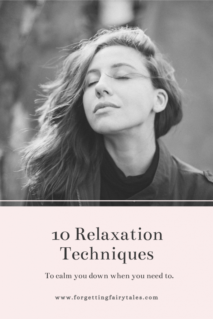 Relaxation Techniques To Calm You Down