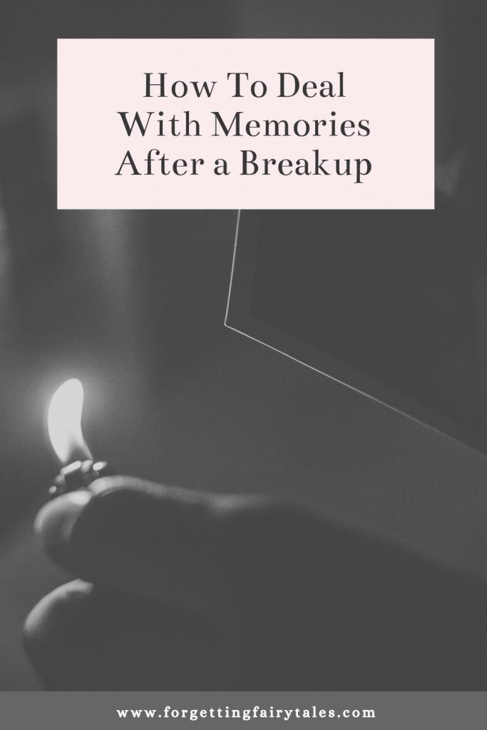 Memories After a Breakup