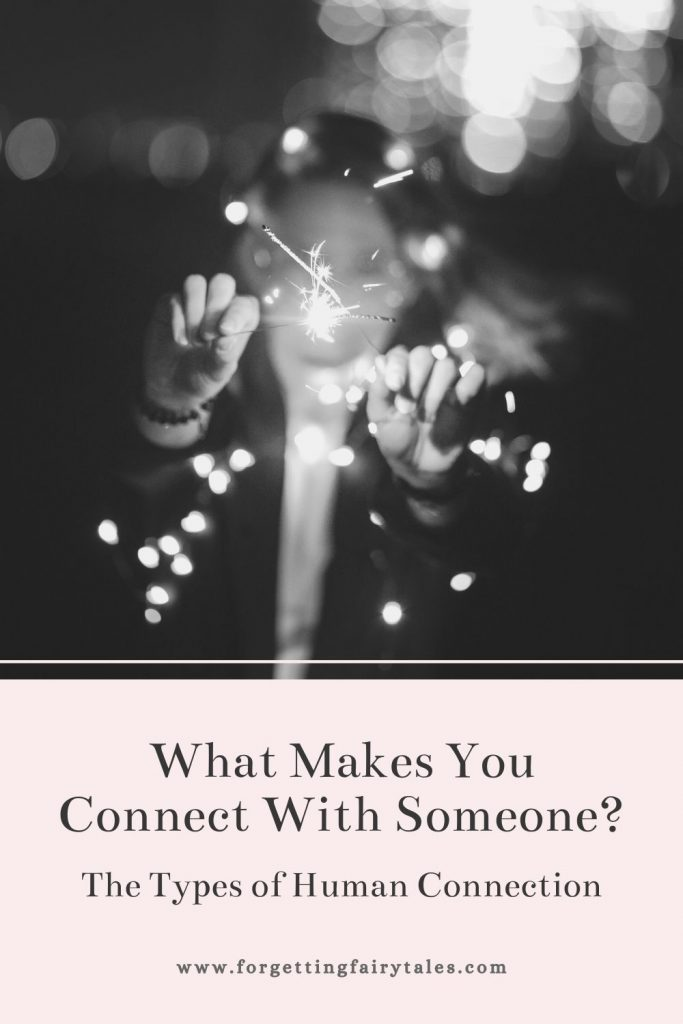 What Makes You Connect With Someone