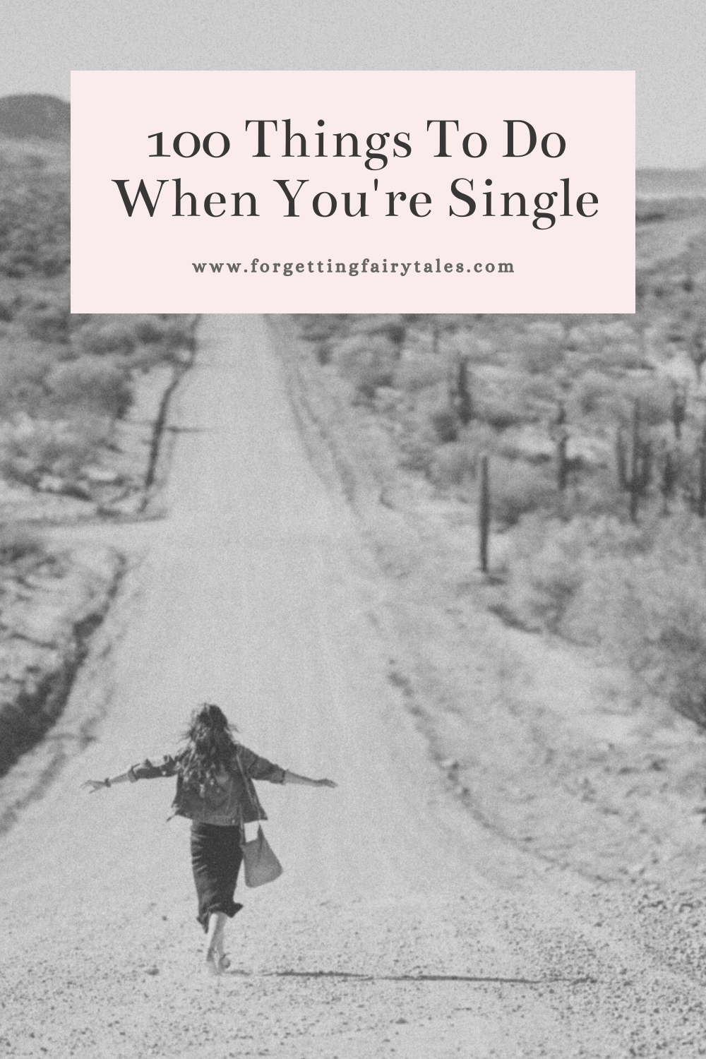 100 Things To Do When You're Single