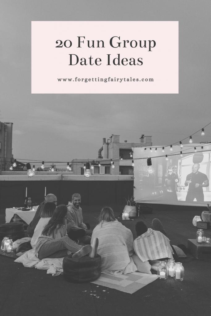 Fun Group Date Ideas