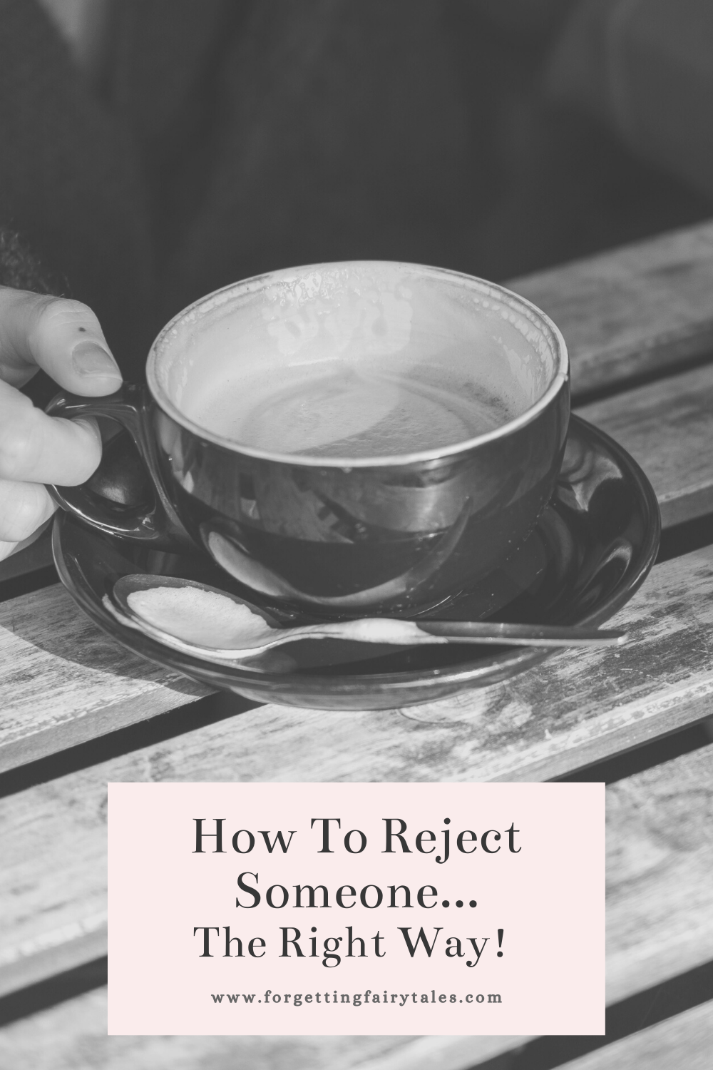 How To Reject Someone Nicely